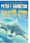 The Naked God (Night's Dawn, #3) - Peter F. Hamilton