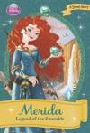 Merida: Legend of the Emeralds (Disney Princess Chapter Books) - Megan E. Bryant