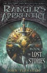 Rangers Apprentice the Lost Stories - John Flanagan
