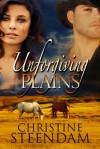 Unforgiving Plains - Christine Steendam