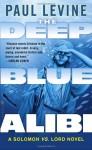 The Deep Blue Alibi - Paul Levine