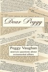 Dear Peggy: Peggy Vaughan answers questions about extramarital affairs - Peggy Vaughan
