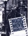 Magic Movie Moments - George Perry, Bob Adelman, Michael Rand, Terry Gilliam