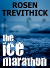 The Ice Marathon - Rosen Trevithick