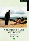 "A ""Matter of Life and Death"" - Ian Christie"
