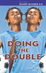 Doing the Double (Shades 2.0) - Alan Durant