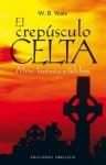 El Crepusculo Celta - W.B. Yeats
