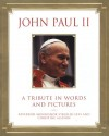 John Paul II: A Tribute in Words and Pictures - Virgilio Levi, Christine Allison