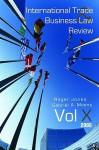 International Trade and Business Law Review, Volume X - Roger Jones