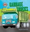 Garbage Trucks - Amanda Doering Tourville, Paul M. Goodrum, Zachary Trover