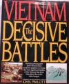 Vietnam: The Decisive Battles - John Pimlott, Shelby Stanton