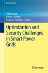Optimization and Security Challenges in Smart Power Grids (Energy Systems) - Vijay Pappu, Marco Carvalho, Panos Pardalos