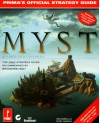 Myst: Revised and Expanded Edition: The Official Strategy Guide (Prima's Secrets of the Games, Vol 1) - Rick Barba, Rusel DeMaria