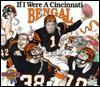 If I Were a Cincinnati Bengal - Joseph C. D'Andrea, Bill Wilson