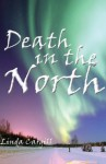Death in the North - Linda Cargill