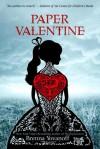 Paper Valentine (Audio) - Brenna Yovanoff
