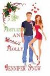 Mistletoe and Molly - Jennifer Snow