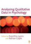 Analysing Qualitative Data in Psychology - Evanthia Lyons, Adrian Coyle