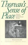 Thoreaus Sense of Place: Essays in American Environmental Writing - Richard J. Schneider, Wayne Franklin, Lawrence Buell