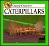 Caterpillars - Lynn M. Stone