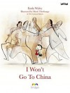 I Won't Go to China - Enda Wyley, Maire Thorhauge
