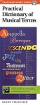 Practical Dictionary Of Musical Terms (An Alfred Handy Guide) - Sandy Feldstein
