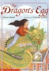 The Dragon's Egg - Alison Baird, Frances Tyrrell