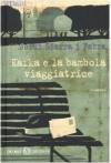 Kafka e la bambola viaggiatrice - Jordi Sierra i Fabra