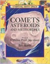 Comets, Asteroids and Meteorites - Cynthia Pratt Nicolson, Bill Slavin