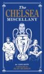 The Chelsea Miscellany - Clive Batty, Bob Bond