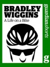 Bradley Wiggins: A Life on a Bike (Guardian Shorts) - The Guardian, Richard Nelsson