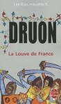 La Louve de France (Les rois maudits, #5) - Maurice Druon
