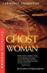 Ghost Woman - Lawrence Thornton