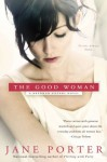The Good Woman (A Brennan Sisters Novel) - Jane Porter