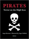 Pirates: Terror on the High Seas - Angus Konstam, Angus McBride