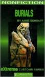 Burials - Anne Schraff