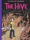 The Hive - Charles Burns