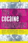 The Cocaine Chronicles (Akashic Drug Chronicles) - Gary Phillips, Jervey Tervalon