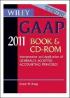 Wiley GAAP: Interpretation and Application of Generally Accepted Accounting Principles [With CDROM] - Steven M. Bragg, Ralph Nach, Steven Bragg