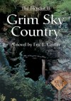 Grim Sky Country: The Bicyclist II - Eric Griffin
