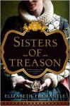 Sisters of Treason - Elizabeth Fremantle