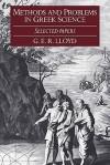 Methods And Problems In Greek Science - Geoffrey E.R. Lloyd