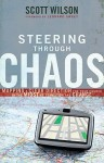 Steering Through Chaos: Mapping a Clear Direction for Your Church in the Midst of Transition and Change - Scott Wilson