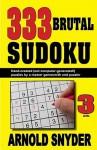 333 Brutal Sudoku - Arnold Snyder