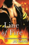 Line of Fire: The Firefighters of Station Five Book 4 - Jo Davis