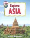 Explora Asia - Bobbie Kalman, Rebecca Sjonger