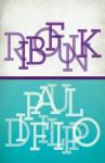Ribofunk - Paul Di Filippo