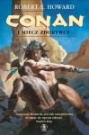 Conan i miecz zdobywcy - Robert E. Howard, Tomasz Nowak