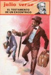 El Testamento de un excentrico - Jules Verne