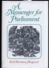 A Messenger for Parliament - Erik Christian Haugaard